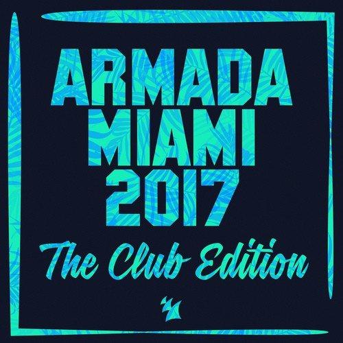 Hey Mama Song - Download Armada Miami 2017 (The Club Edition