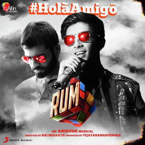 """Holá Amigö (From """"Rum"""")"""