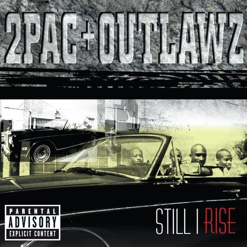 Still I Rise by 2pac, The Outlawz - Download or Listen Free