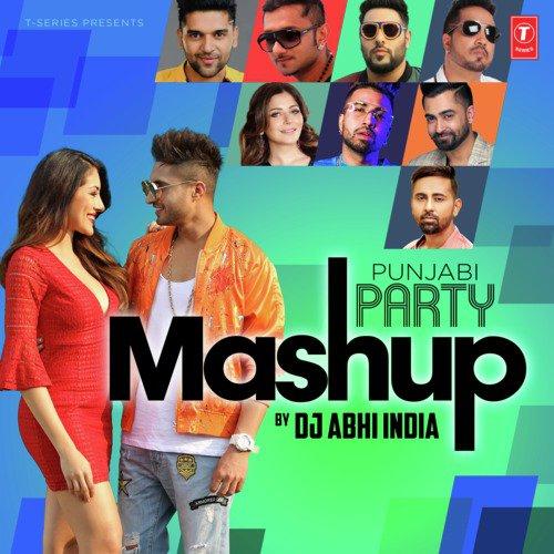 Punjabi Party Mashup(Remix By Dj Abhi India)