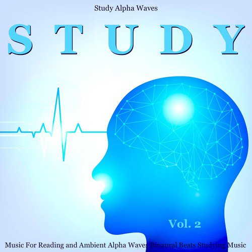 Study Alpha Waves (Focus Aid) [feat  Study Music & Sounds