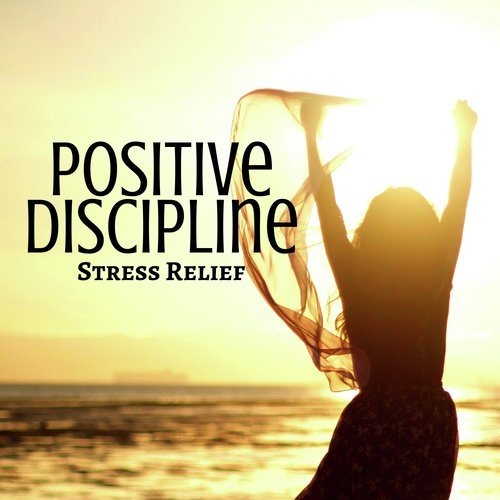 Relax In Time Song - Download Positive Discipline: Stress