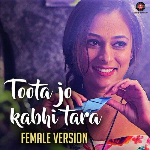 Download Gemale Version Audio Song Sakiyaan: Toota Jo Kabhi Tara