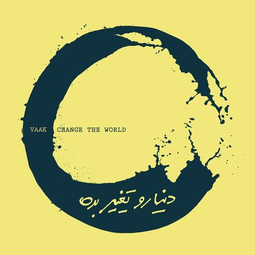 Change The World by Vaak - Download or Listen Free Only on