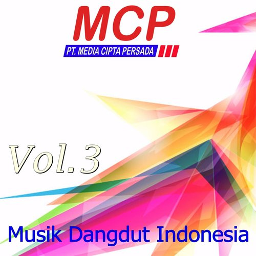 Mama Song Download Musik Dangdut Indonesia Vol 3 Song Online Only