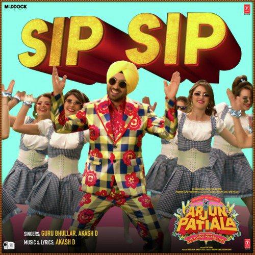"Sip Sip (From ""Arjun Patiala"")"