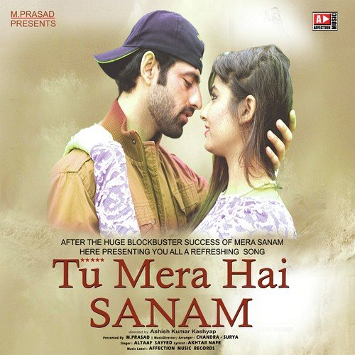 Tumera Hai Sanam Mp3song Dwonload: Listen To Tu Mera Hai Sanam Songs By Altaaf Sayyed