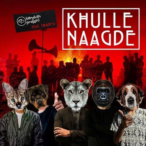 Khulle Naagde