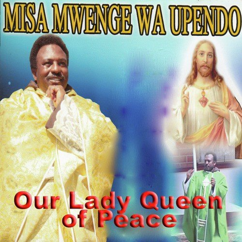 Amani Song - Download Misa Mwenge Wa Upendo Song Online Only