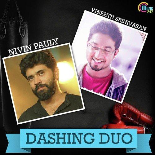 Dashing Duo - Nivin & Vineeth
