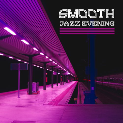 Saturday Night Song - Download Smooth Jazz Evening – Calm Down