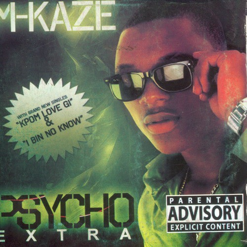 Wetin Dey? Song By M-Kaze From Psycho Extra, Download MP3 or Play