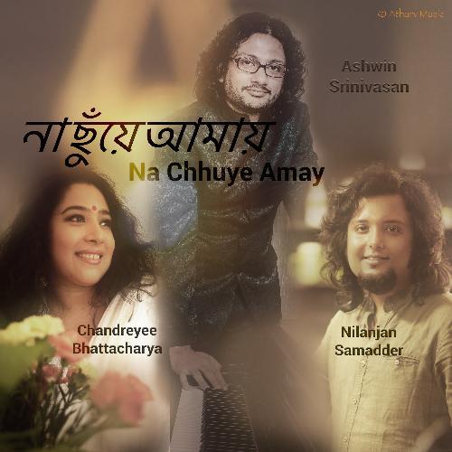 Na Chhuye Amay