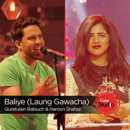 Listen To Baliye Laung Gawacha Coke Studio Season 9