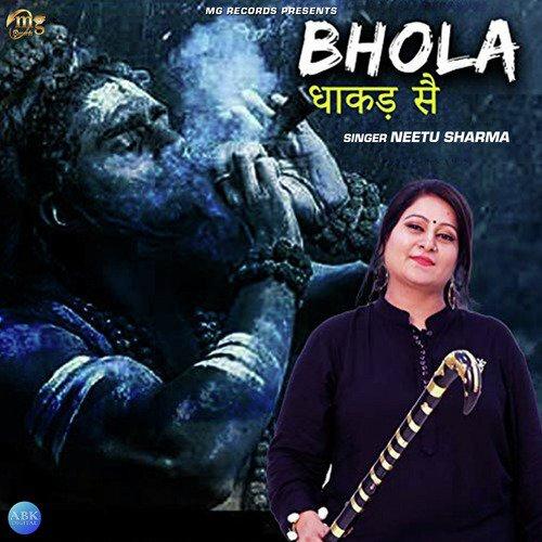 Listen to Bhola Dhakad Se Songs by Neetu Sharma - Download