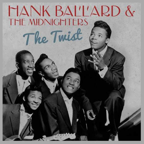 The Twist Lyrics - Hank Ballard   The Midnighters - Only on JioSaavn