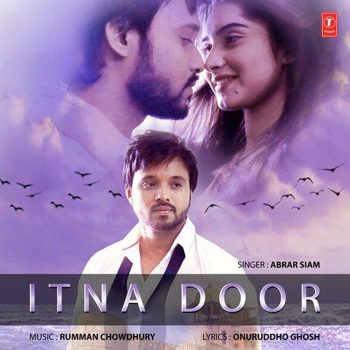 Itna Door Songs  sc 1 st  Saavn & Itna Door (Full Song) - Itna Door - Download or Listen Free Online ...