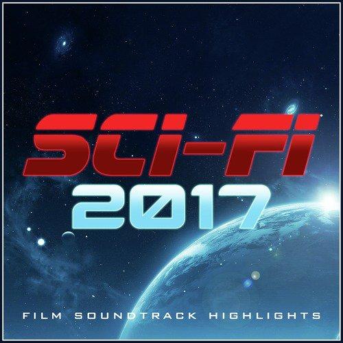 Sci-Fi 2017 - Film Soundtrack Highlights - L'Orchestra Cinematique