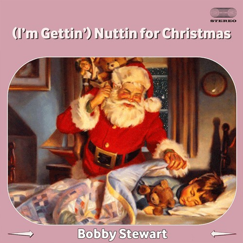 Im Gettin Nuttin For Christmas.I M Gettin Nuttin For Christmas Song Download I M