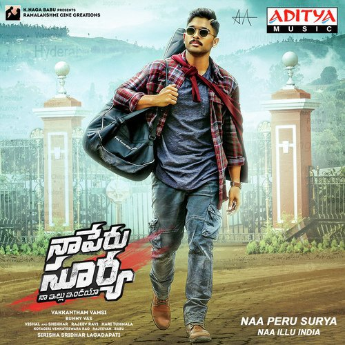 Naa Peru Surya Naa Illu India Songs Download And Listen To Naa