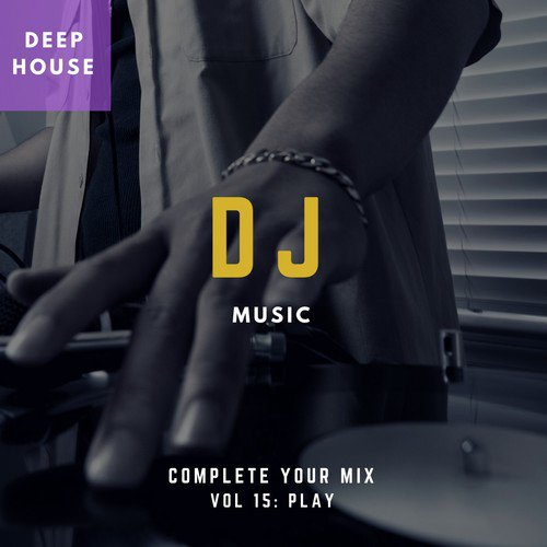 Strange Song - Download DJ Music - Complete Your Mix, Vol