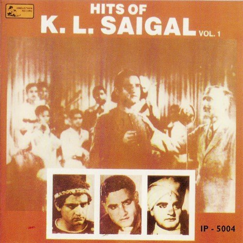 Hits Of K.L.Saigal - Vol-1