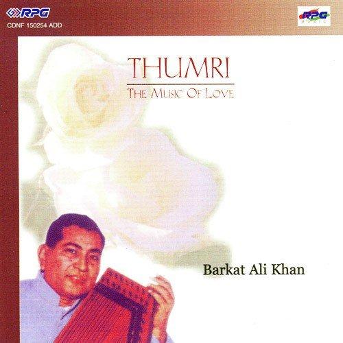 Tum Radhe Bano Shyam Thumri (Full Song) - Ustad Barkat Ali Khan