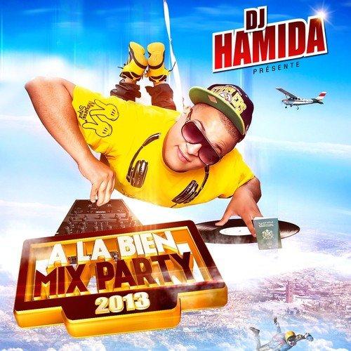GRATUIT MIX LA HAMIDA BIEN TÉLÉCHARGER 2010 DJ A PARTY