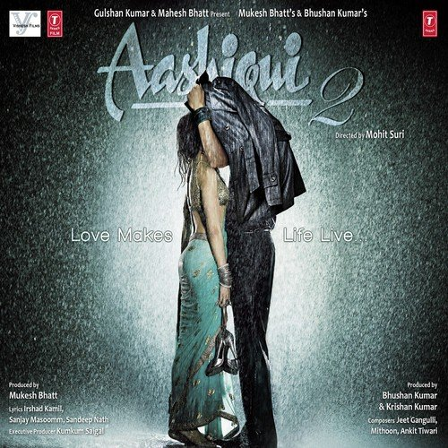 Aashiqui 2 Songs - Download and Listen to Aashiqui 2 Songs
