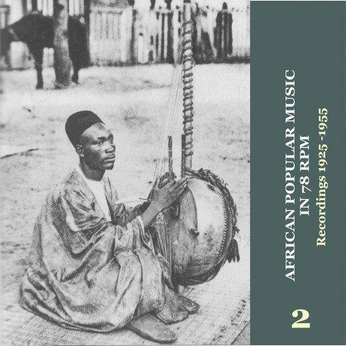 African Popular Music in 78 RPM (1925-1955) Vol. 2