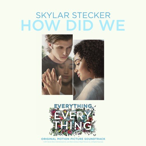How Did We From Everything Everything Soundtrack How Did We