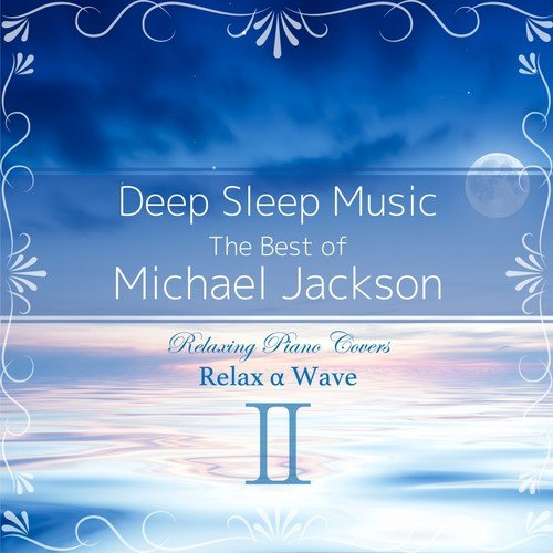 Xscape Song - Download Deep Sleep Music - The Best of