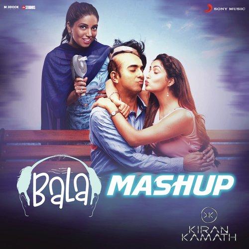 """Bala Mashup (From """"Bala"""")"""