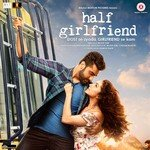 Half Girlfriend (2017) Songs