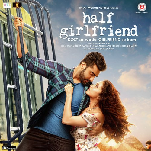 Half Girlfriend Songs - Download and Listen to Half