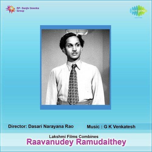 Raavanudey Ramudaithey