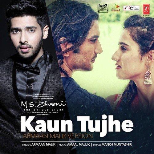 Download Chahunga Tujhe Mp3 Tone: Kaun Tujhe (Armaan Malik Version) (Full Song)