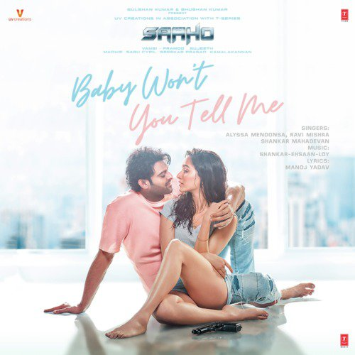 """Baby Won't You Tell Me (From """"Saaho"""")"""