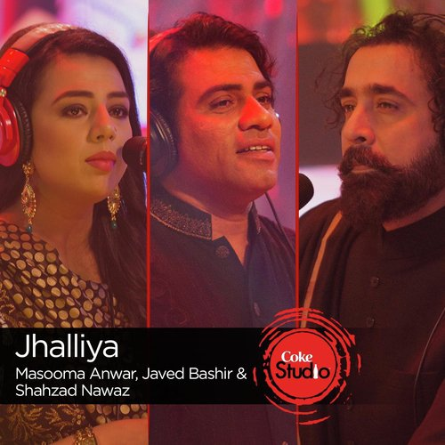 Listen To Jhalliya Coke Studio Season 9 Songs By Javed