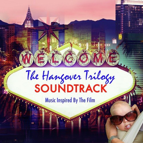 Hangover Song - Download The Hangover Trilogy Soundtrack