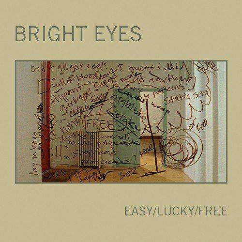 bright eyes easy lucky free lyrics