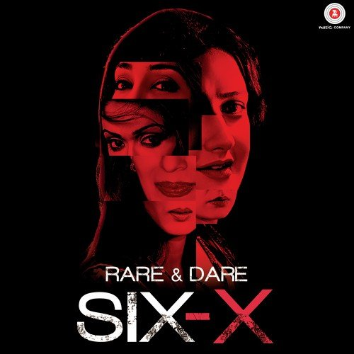 Rare And Dare Six X Songs