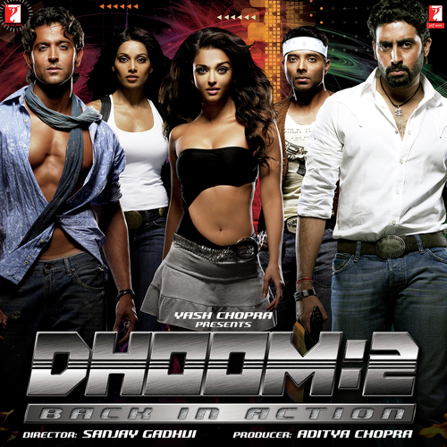 Dhoom Again Lyrics - Dhoom 2: Back In Action - Only on JioSaavn