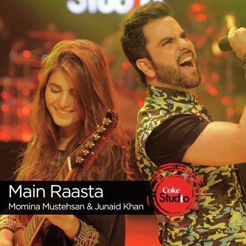 Listen To Main Raasta Coke Studio Season 9 Songs By Momina