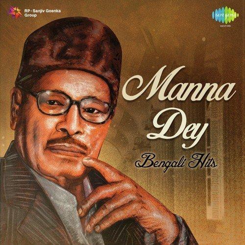 Esechhi Ami Esechhi Manna Dey: Manna Dey Bengali Hits