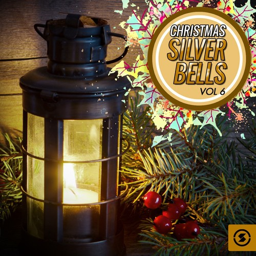 Christmas Silver Bells, Vol. 6 Songs
