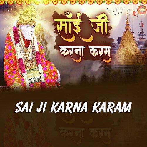 Sai Ji Karna Karam