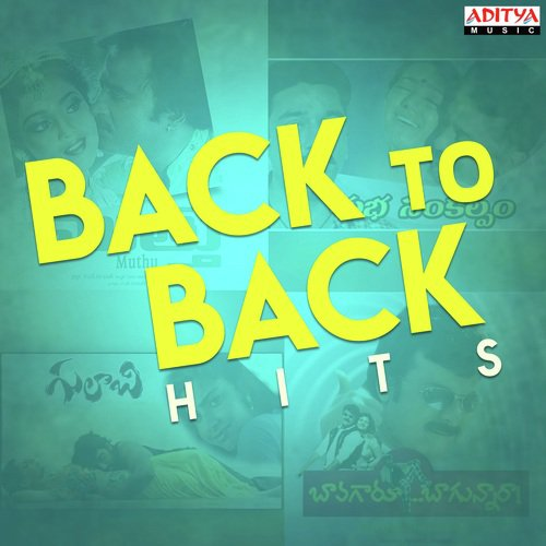 Back To Back Hits Songs - Download and Listen to Back To