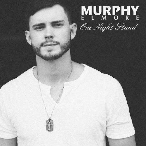 One Night Stand Song By Murphy Elmore From One Night Stand