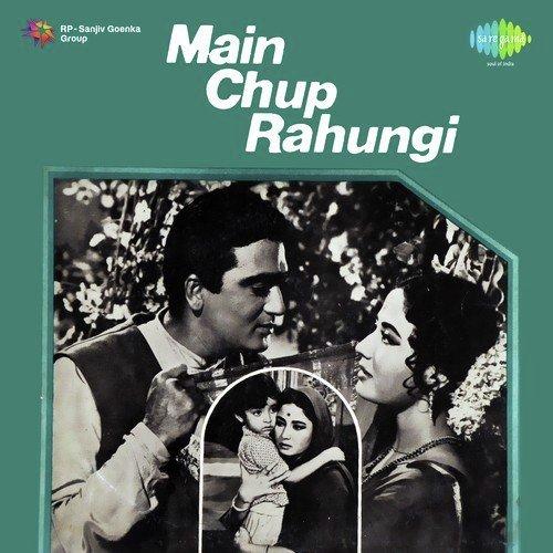 Tumhi Ho Mata Pita Tumhi Ho (Full Song) - Main Chup Rahungi